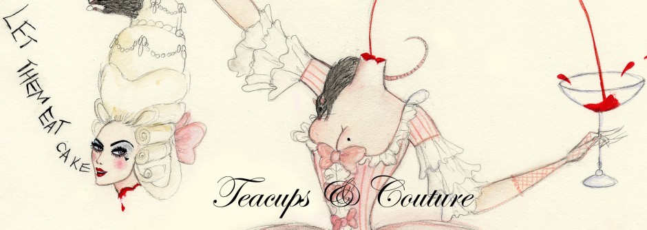 Teacups & Couture